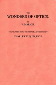 The Wonders of Optics by Fulgence Marion