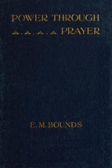 Power Through Prayer by Edward McKendree