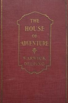 The House of Adventure by Warwick Deeping