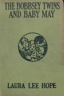 The Bobbsey Twins and Baby May by Laura Lee Hope