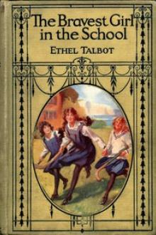 The Bravest Girl in School by Ethel Talbot
