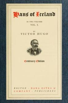 Hans of Iceland Vol by Victor Hugo