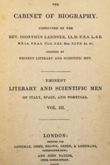 Eminent literary and scientific men of Italy, Spain, and Portugal Vol. 3 by James Montgomery, Mary Wollstonecraft Shelley