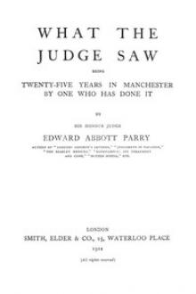 What the Judge Saw by Sir Edward Abbott Parry