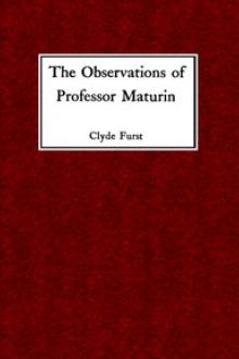 The Observations of Professor Maturin by Clyde Furst