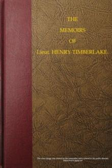 The Memoirs of Lieut. Henry Timberlake by Henry Timberlake