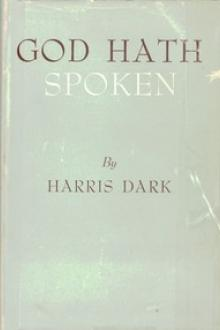 God Hath Spoken by Harris Dark