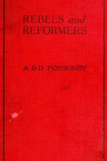 Rebels and Reformers by Dorothea Ponsonby, Arthur Ponsonby