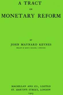 A Tract on Monetary Reform by John Maynard Keynes