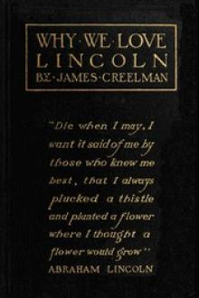 Why We Love Lincoln by James Creelman