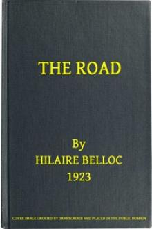The Road by Hilaire Belloc