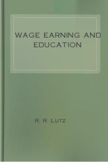 Wage Earning and Education by R. R. Lutz