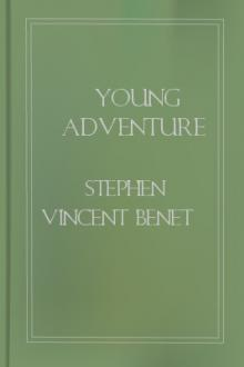 Young Adventure by Stephen Vincent Benét