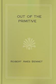 Out of the Primitive by Robert Ames Bennet