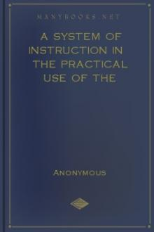 A System of Instruction in the Practical Use of the Blowpipe