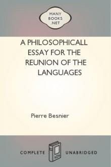 A Philosophicall Essay for the Reunion of the Languages by Pierre Besnier