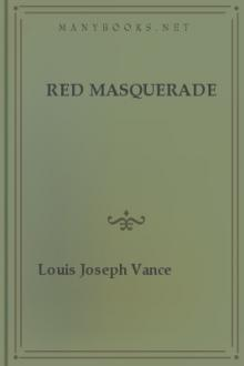 Red Masquerade by Louis Joseph Vance