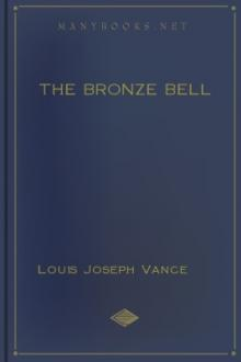 The Bronze Bell by Louis Joseph Vance