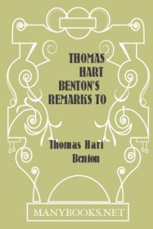 Thomas Hart Benton's Remarks to the Senate