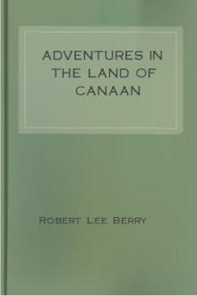 Adventures in the Land of Canaan by Robert Lee Berry