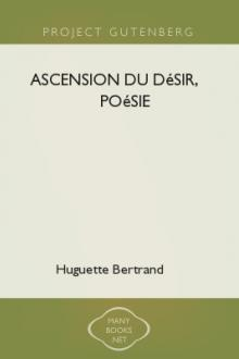 Ascension du désir, poésie  by Huguette Bertrand