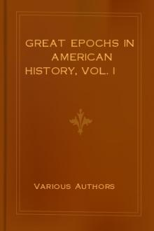 Great Epochs in American History, Vol. I by Unknown