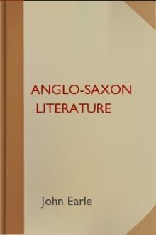 Anglo-Saxon Literature by John Earle