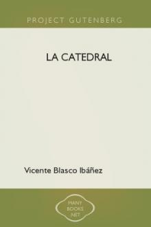 La Catedral by Vicente Blasco Ibáñez