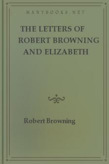 The Letters of Robert Browning and Elizabeth Barrett Barrett by Elizabeth Barrett Browning, Robert Browning