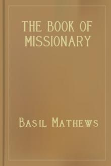 The Book of Missionary Heroes by Basil Mathews