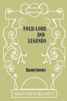 Folk-Lore and Legends by Anonymous
