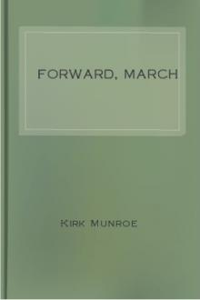 Forward, March by Kirk Munroe