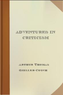 Adventures in Criticism by Arthur Thomas Quiller-Couch