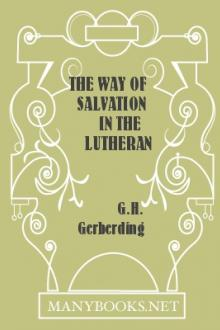 The Way of Salvation in the Lutheran Church by G. H. Gerberding