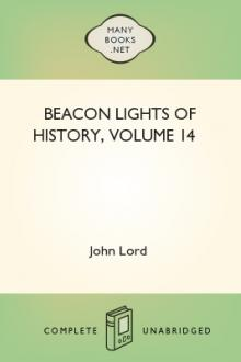 Beacon Lights of History, Volume 14 by John Lord