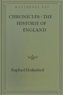 Chronicles : The Historie of England by Raphael Holinshed