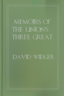 Memoirs of the Union's Three Great Civil War Generals by David Widger