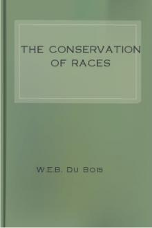 The Conservation of Races by W. E. B. Du Bois