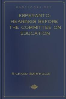 Esperanto: Hearings before the Committee on Education by A. Christen, Richard Bartholdt