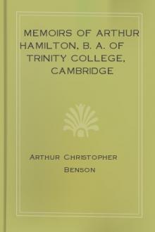 Memoirs of Arthur Hamilton, B. A. Of Trinity College, Cambridge