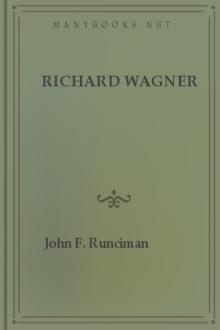 Richard Wagner by John F. Runciman