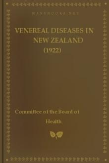 Venereal Diseases in New Zealand (1922) by New Zealand. Committee of the Board of Health