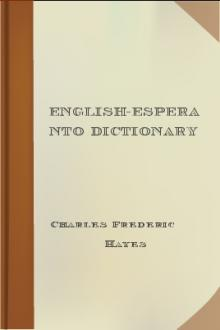 English-Esperanto Dictionary by Charles Frederic Hayes, John Charles O'Connor