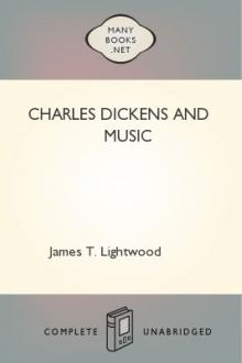 Charles Dickens and Music by James T. Lightwood