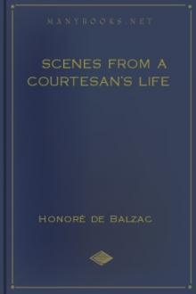 Scenes from a Courtesan's Life by Honoré de Balzac