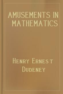 Amusements in Mathematics by Henry Ernest Dudeney