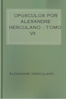 Opúsculos por Alexandre Herculano – Tomo VII