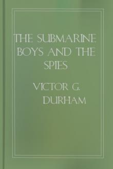 The Submarine Boys and the Spies by Victor G. Durham