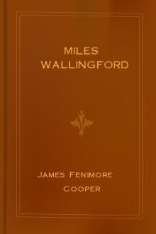 Miles Wallingford by James Fenimore Cooper