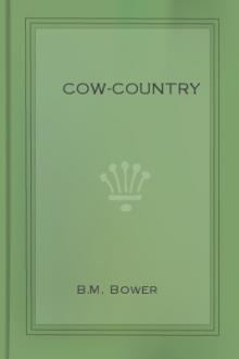 Cow-Country by B. M. Bower